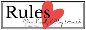 Rules - One Lovely Blog Award